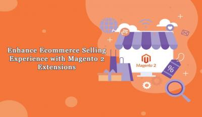 Magento 2 Marketplace Extension - To Enhance Overall Selling and Shopping Experience